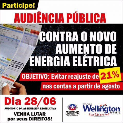 Deputado Wellington convida população para audiência que tem como objetivo evitar novo aumento de energia elétrica