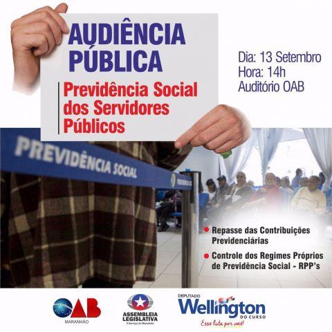 Deputado Wellington convida população para audiência que discutirá sobre previdência social dos servidores públicos do Maranhão