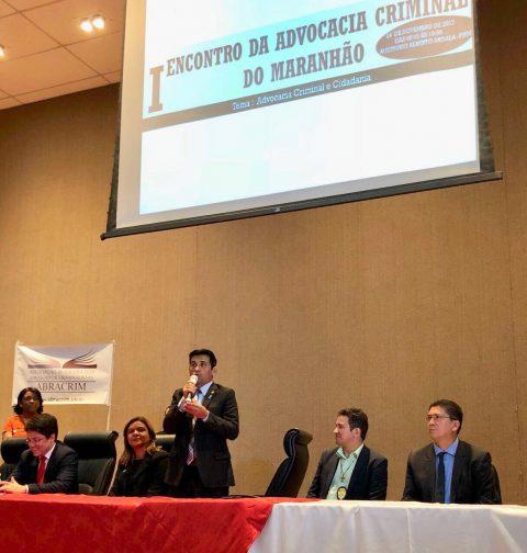 Deputado Wellington defende valorização dos advogados durante o 1º Encontro da Advocacia Criminal do Maranhão