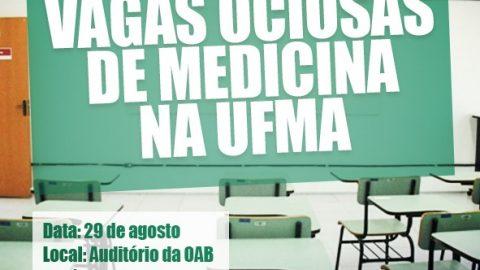 Deputado Wellington realizará audiência para discutir vagas ociosas de Medicina na UFMA