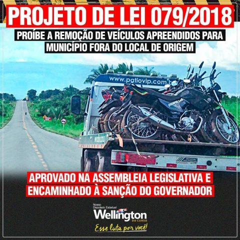 Projeto do deputado Wellington que proíbe remoção de veículos apreendidos para outro município é aprovado e vai à sanção